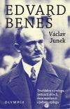 Edvard Beneš: Truchlohra o prologu, šestnácti aktech, dvou mezihrách a jednom epilogu