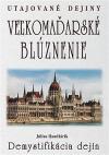 Veľkomaďarské blúznenie