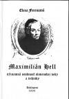 Maximilián Hell - Významná osobnosť slovenskej vedy a techniky