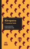 Kleopatra - v znamení hada