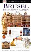 Brusel, Bruggy, Gent a Antverpy