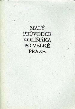 Malý průvodce Kolíňáka po velké Praze obálka knihy