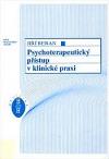 Psychoterapeutický přístup v klinické praxi