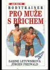 Bodytrainer pro muže s břichem