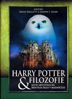 Harry Potter & filozofie: kdyby Aristoteles byl ředitelem školy v Bradavicích obálka knihy