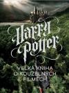 Harry Potter – Velká kniha o kouzelných filmech