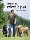 Přirozený výcvik psa - Výchova metodou dogwalk