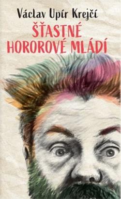 Šťastné hororové mládí obálka knihy