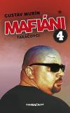 Mafiáni 4 – Takáčovci
