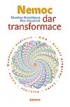 Nemoc - dar transformace