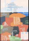Centrum medievistických studií