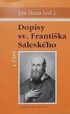 Dopisy sv. Františka Saleského I. část