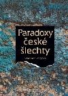 Paradoxy české šlechty