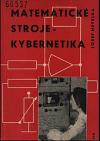 Matematické stroje - kybernetika
