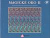 Magické oko II - Třírozměrné kouzelné obrazy Toma Bacceie (N.E. Thing Enterprises)