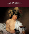 Caravaggio – život, osobnost a dílo