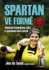 Spartan ve formě