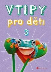 Vtipy pro děti 3 obálka knihy