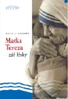 Matka Tereza – zář lásky