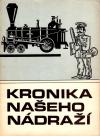 Kronika našeho nádraží