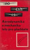 Aerodynamika a mechanika letu pro plachtaře