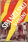 Španělsko v ohni