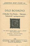 Dílo Boskovo (Ctihodný Don Bosko - Salesiáni - Salesiánští spolupracovníci)