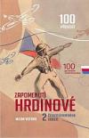 Zapomenutí hrdinové 2. československého odboje