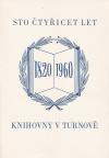 Sto čtyřicet let knihovny v Turnově 1820-1960