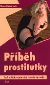 Příběh prostitutky: lesk a bída nejstaršího řemesla na světě