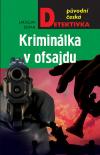 Ze života píseckých kriminalistů