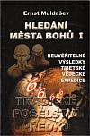 Hledání Města bohů I - Tragické poselství svědků