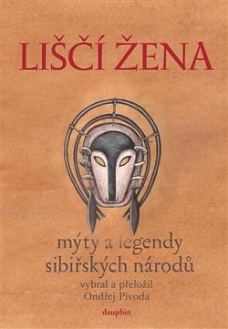 Liščí žena - Mýty a legendy sibiřských národů