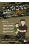 Táta jako velitel oddílu zvláštního určení: Základní výcvik: Jak být elitním otcem či opatrovníkem dětí