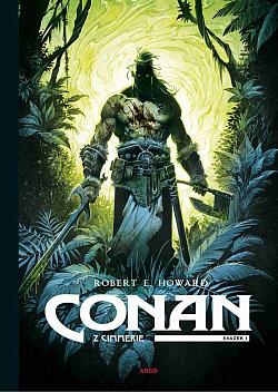 Conan z Cimmerie. Svazek I