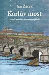 Karlův most - Legendy, pohádky, dobrodružné příběhy