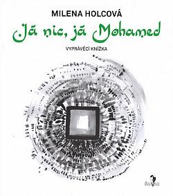 Já nic, já Mohamed obálka knihy