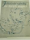 Jihočeské rybníky na starých mapách