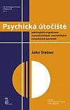 Psychická útočiště: Patologické organizace u psychotických, neurotických a hraničních pacientů