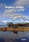 Dobrá setba 2013 - kalendář
