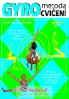 Gyro metoda cvičení
