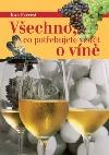 Všechno, co potřebujete vědět o víně
