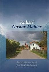 Kaliště - Gustav Mahler