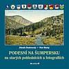Podesní na Šumpersku na starých pohlednicích a fotografiích