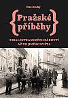Pražské příběhy 3 - Z Malostranských zákoutí až do Jiného Světa