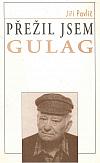 Přežil jsem gulag