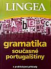 Gramatika současné portugalštiny - s praktickými příklady