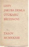 Listy Jakuba Demla Otakaru Březinovi