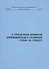 K vývoji dvou aparatur experimentální a technické fyziky 20. století