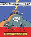 Oprásgy slovenckej historje – Nádorná enciglopédia